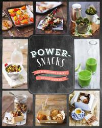 Powersnacks: 50 supersunne snacks du blir sterk av
